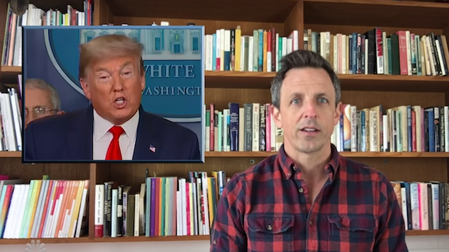 Seth Meyers Workshops His WFH Approach in A Closer Look at Trump's Delusional Coronavirus Response