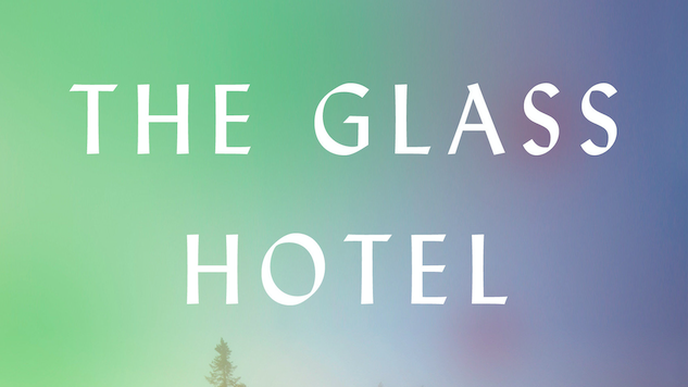 A Ponzi Scheme Ruins Countless Lives in <i>The Glass Hotel</i>