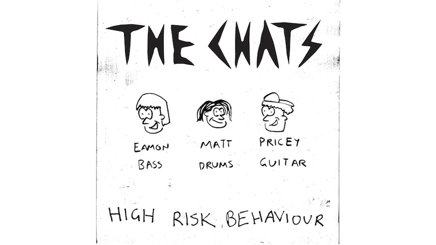 The Chats Create the Guide to Debauchery on <i>High Risk Behaviour</i>