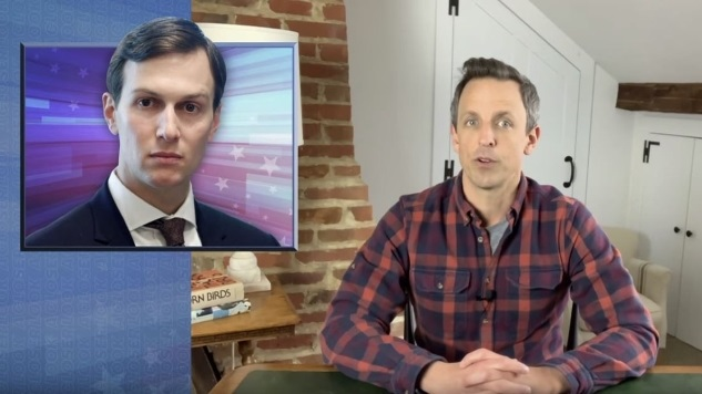 Seth Meyers Takes a Closer Look at Jared Kushner's Role in the COVID-19 Response