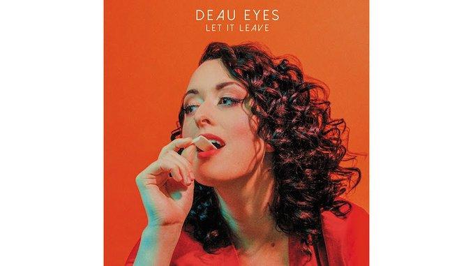 Deau Eyes Paints an Unflinching Self-Portrait on <i>Let It Leave</i>