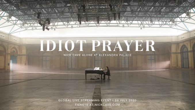 Nick Cave To Perform Solo at Alexandra Palace for Global Concert Film Titled <i>Idiot Prayer</i>