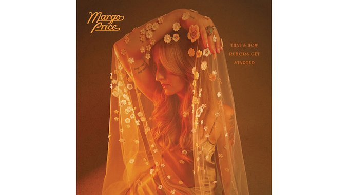 Margo Price Upends Expectations on <i>That&#8217;s How Rumors Get Started</i>