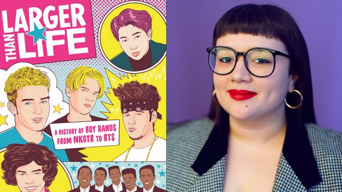 On <i>Larger Than Life</i>, Maria Sherman Writes the First Definitive History of Boy Bands