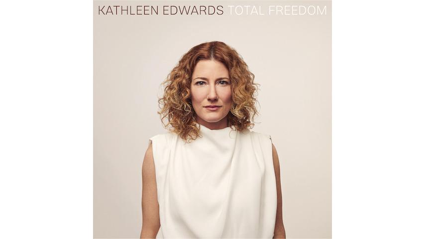 Kathleen Edwards Returns in Peak Form on <i>Total Freedom</i>