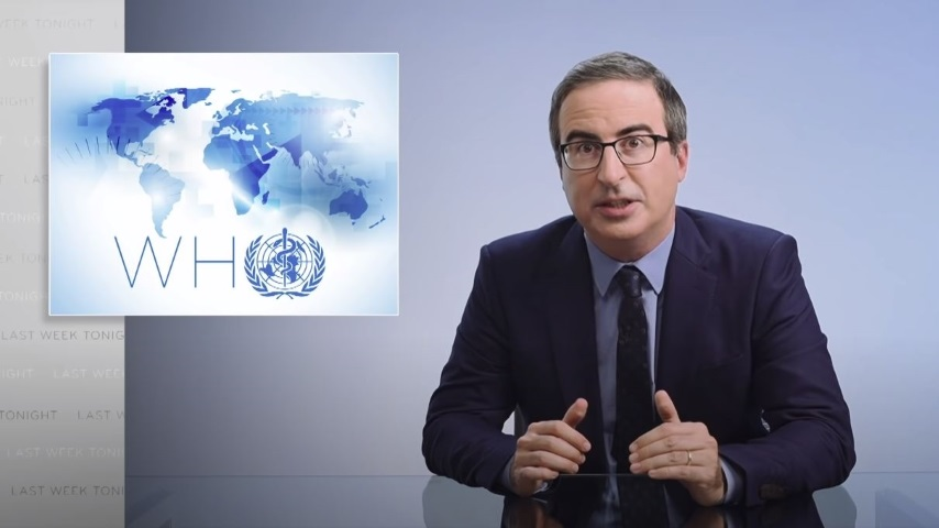 John Oliver Looks at the World Health Organization and Why Trump Hates It