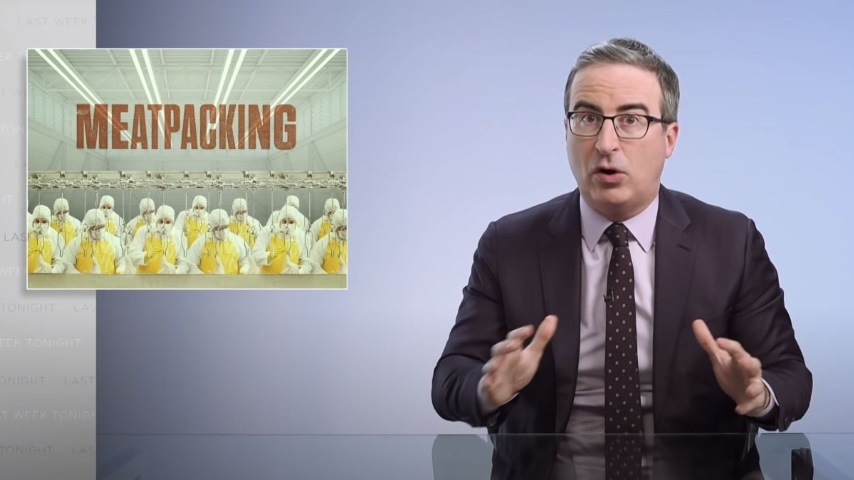 John Oliver Takes on the Meatpacking Industry and Its Disregard for Employee Safety