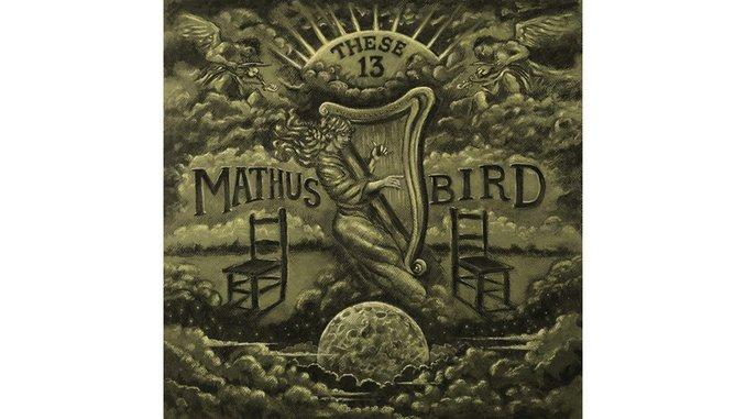 Andrew Bird and Jimbo Mathus Reconnect on <i>These 13</i>