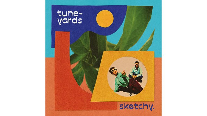 Tune-Yards Craft Danceable, Meaningful Tunes on <i>sketchy.</i>