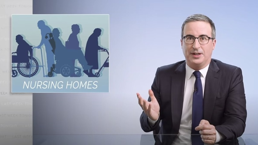 John Oliver Looks at Nursing Homes and the Long-Term Care Industry