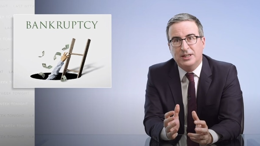 John Oliver Looks at the Bankruptcy Process and How to Improve It