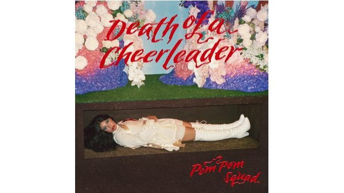 Pom Pom Squad Create a Cinematic Masterpiece with <i>Death of a Cheerleader</i>