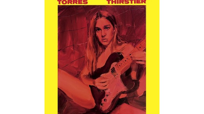 TORRES the Pleasure-Seeker Emerges on New LP <i>Thirstier</i>