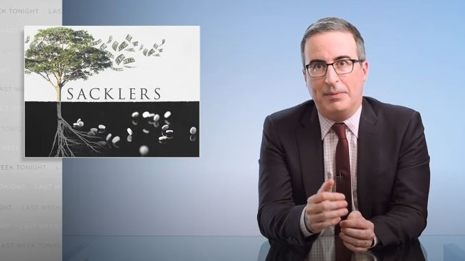 John Oliver Returns to the Sackler Family and the Opioid Crisis