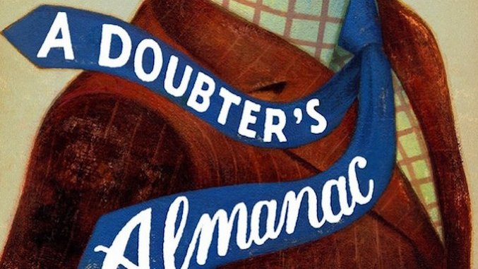 <i>A Doubter's Almanac</i> by Ethan Canin Review