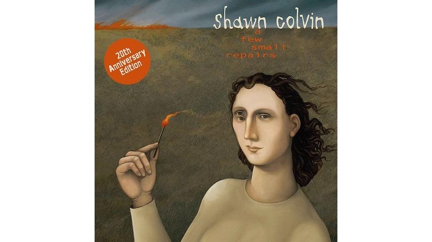 Shawn Colvin: <i>A Few Small Repairs</i> 20th Anniversary Edition Review