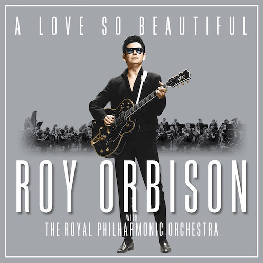Roy Orbison: <i>A Love So Beautiful</i> Review