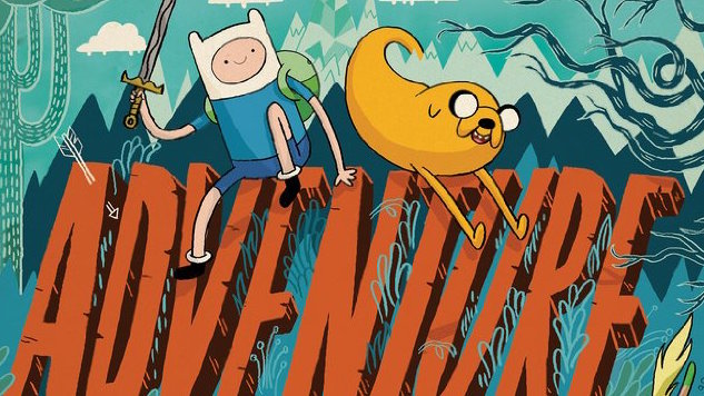 <i>Adventure Time</i> Is Coming to An End in 2018
