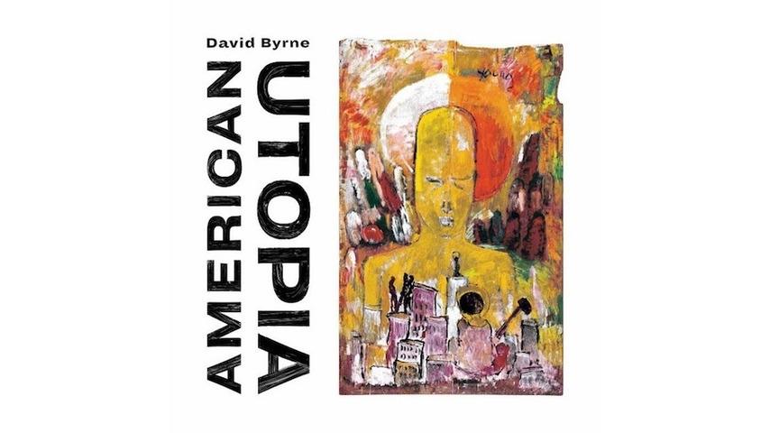 David Byrne: <i>American Utopia</i> Review