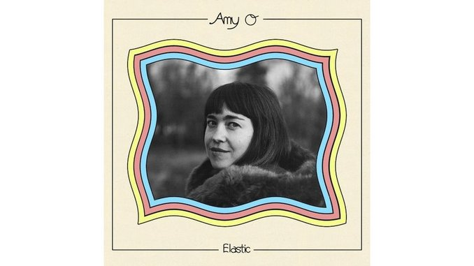 Amy O: <i>Elastic</i> Review