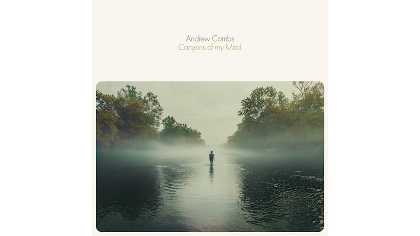 Andrew Combs: <i>Canyons Of My Mind</i> Review