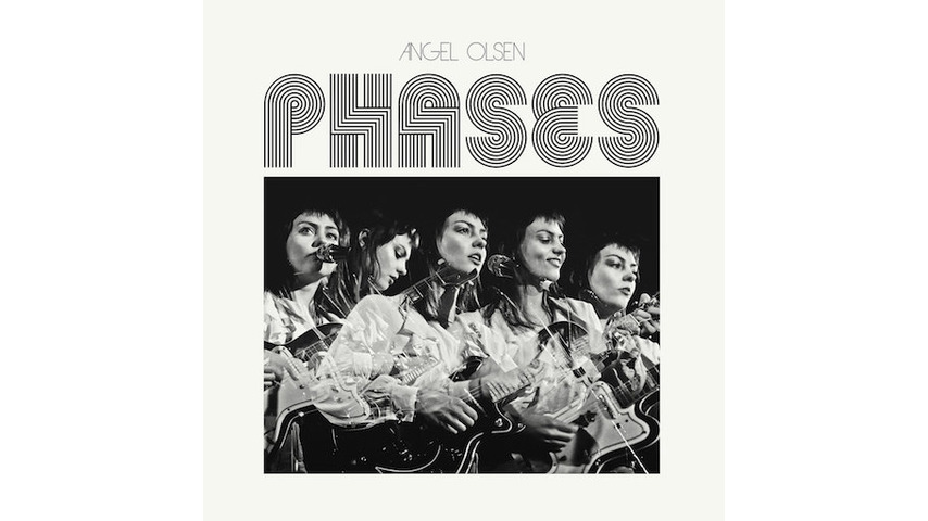 Angel Olsen: <i>Phases</i> Review