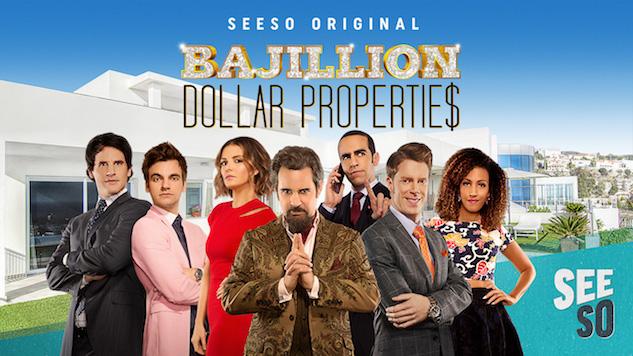 Seeso Original <i>Bajillion Dollar Properties</i> Gets Season Two Release Date