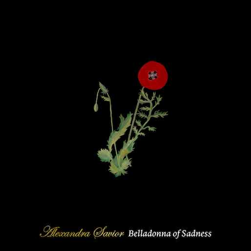 Alexandra Savior: <i>Belladonna of Sadness</i> Review