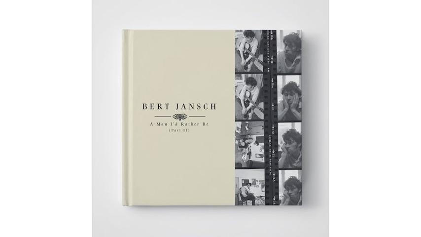 Bert Jansch: <i>A Man I'd Rather Be (Part 2)</i> Review