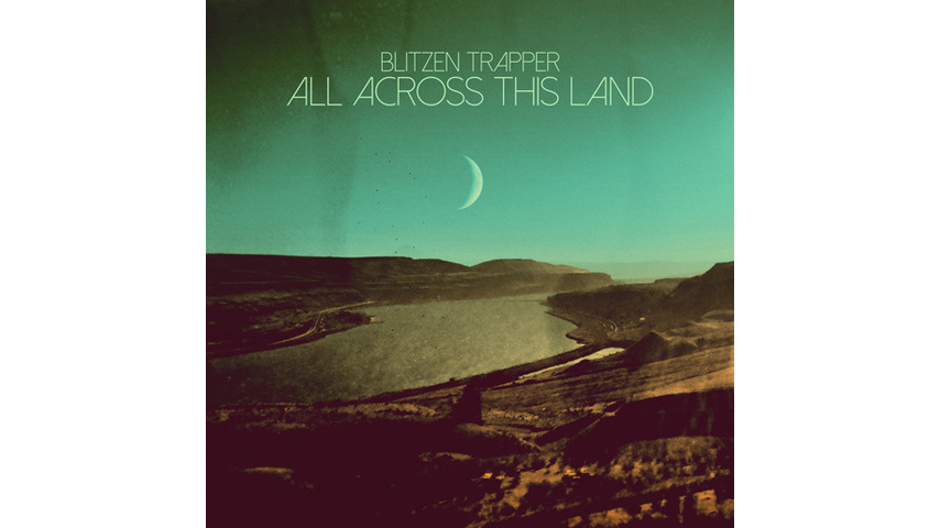 Blitzen Trapper: <i>All Across This Land</i> Review