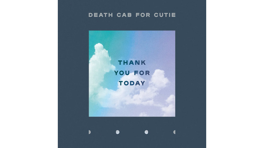 Death Cab For Cutie: <i>Thank You For Today</i> Review