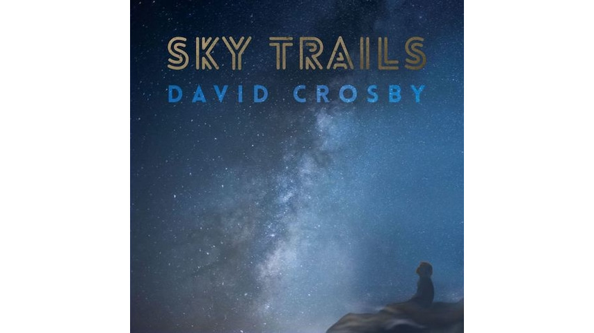 David Crosby: <i>Sky Trails</i> Review