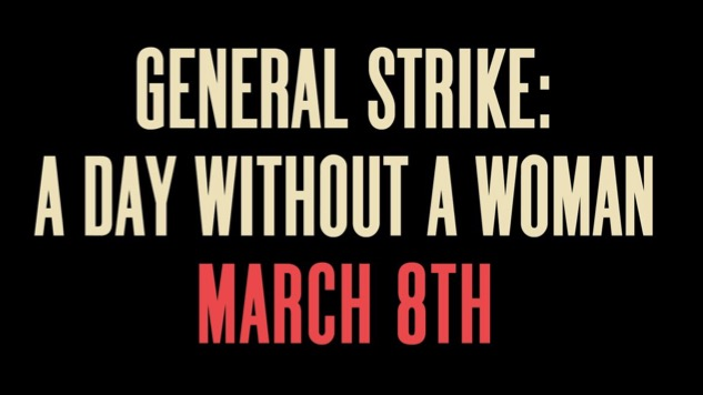 """Women's March Organizers Holding """"A Day Without a Woman"""" Strike"""
