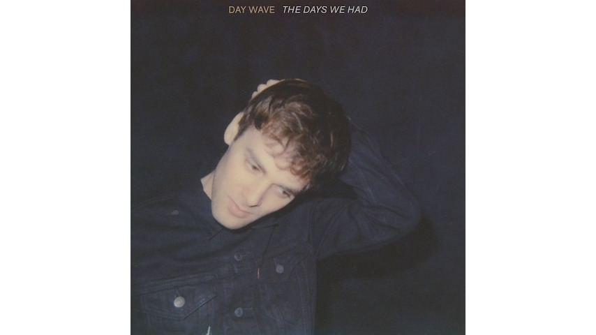 Day Wave: <i>The Days We Had</i> Review