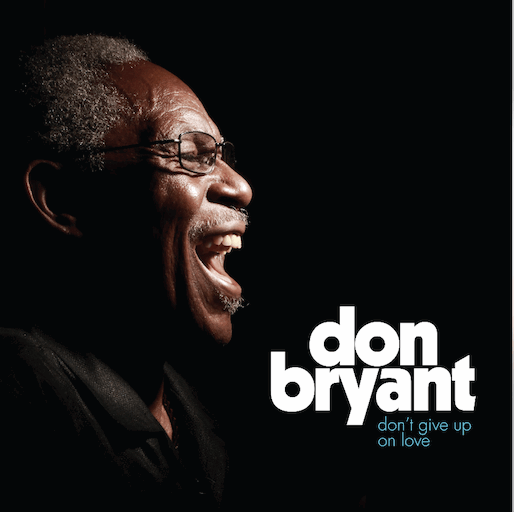 Don Bryant: <i>Don't Give Up On Love</i> Review