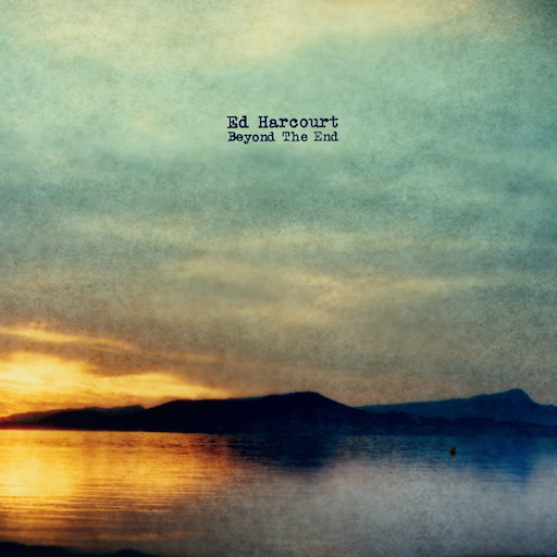 Ed Harcourt: <i>Beyond The End</i> Review