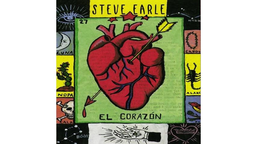 Steve Earle: <i>El Corazón</i> Reissue Review