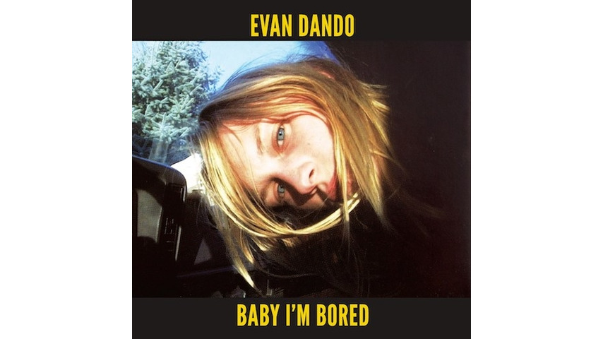 Evan Dando: <i>Baby I'm Bored</i> Reissue Review