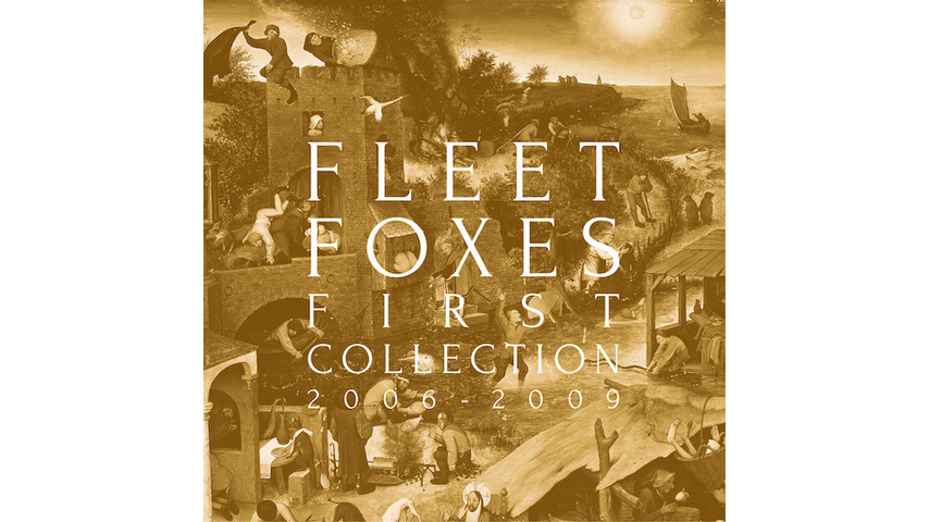Fleet Foxes: <i>First Collection 2006 - 2009</i> Review