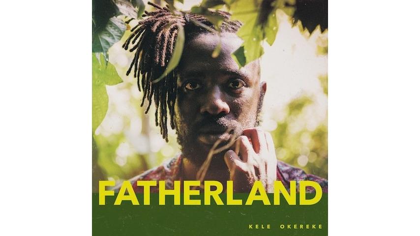 Kele Okereke: <i>Fatherland</i> Review