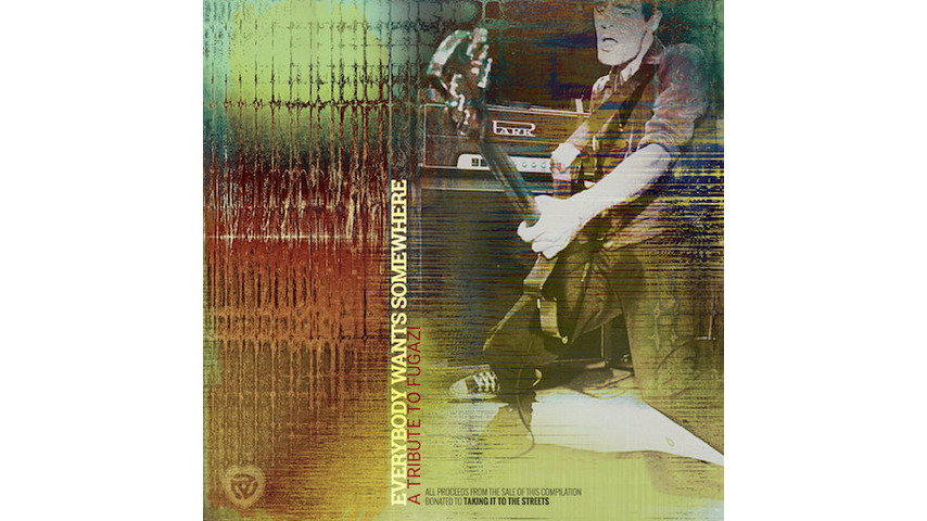 Various Artists: <i>Everybody Wants Somewhere: A Tribute To Fugazi</i>