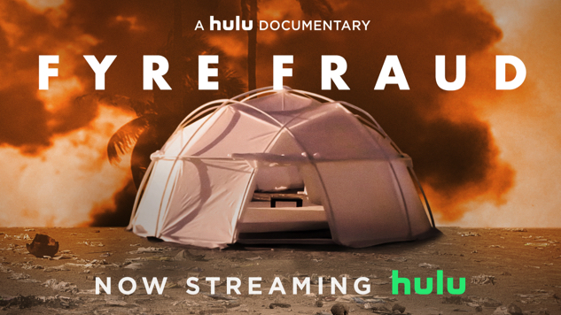 Hulu Surprise-Debuts Fyre Festival Documentary <i>Fyre Fraud</i>