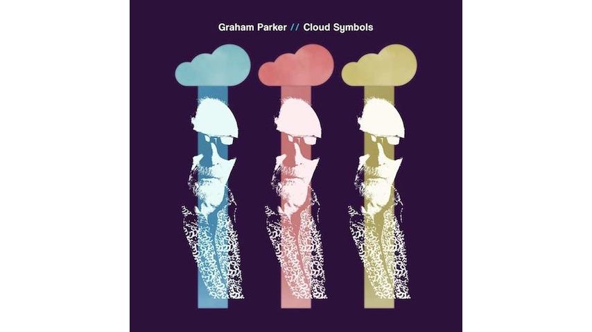Graham Parker: <i>Cloud Symbols</i> Review