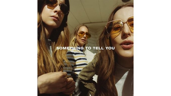 HAIM: <i>Something To Tell You</i> Review