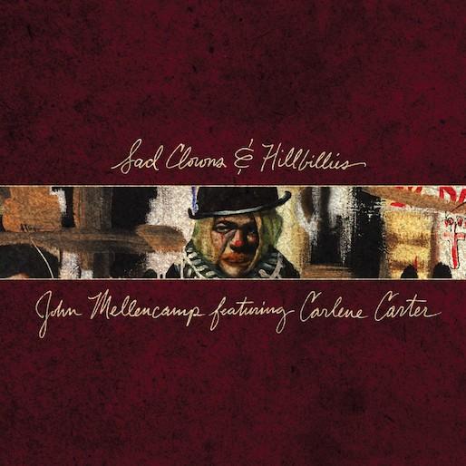John Mellencamp: <i>Sad Clowns & Hillbillies</i> Review
