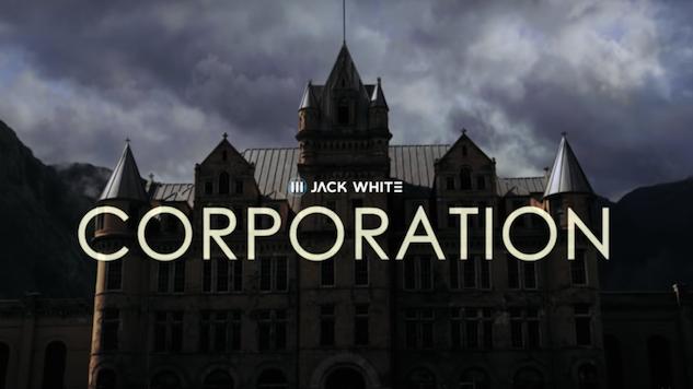"Watch Jack White's Eventful ""Corporation"" Video"