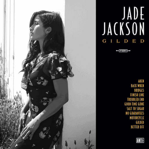 Paste Review of the Day: Jade Jackson - <i>Gilded</i>