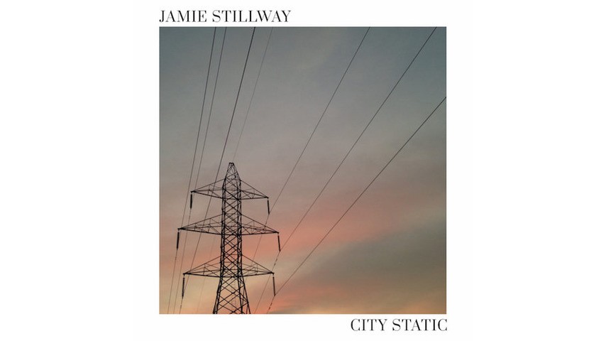 Jamie Stillway: <i>City Static</i> EP Review