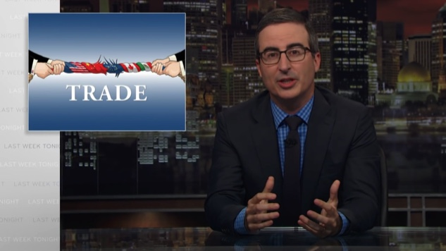 """Watch John Oliver Outline the Nuances of International Trade, Which, It Turns Out, Is not Trump's """"Thing"""""""