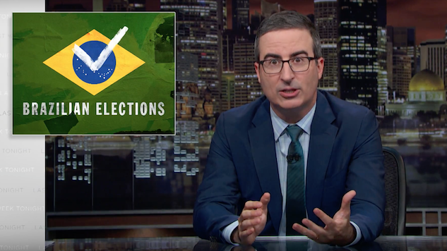 "Watch John Oliver Tackle Brazil's Presidential Election and the ""Brazilian Trump"""